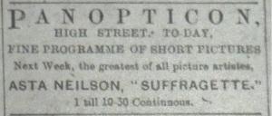 Belfast's Panopticon advertises Asta Nielsen in The Suffragette (1913).
