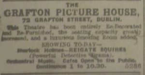 Ad for the reopening of the Grafton Picture House emphasizes the increased luxury of the premises alongside the latest film offering in the  Sherlock Holmes series. Evening Herrald  26 Feb. 1914: 4.