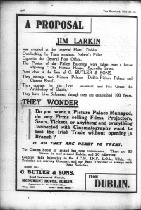 Using labour leader Jim Larkin's name as an attention grabber, Butler & Sons offered to act as Irish agents for British film companies; Bioscope 28 May 1914: 976.