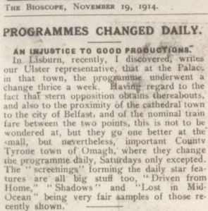 """Programmes Changed Daily: An Injustice to Good Productions."" Bioscope 19 Nov 1914: 789."