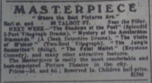 Ad for the Masterpiece programme for the week, including The Fatal Mallet; Evening Telegraph 12 Dec. 1914: 1.