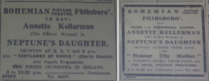 For a full week in early July 1915, Dublin' s Bohemian Picture Theatre showed Neptune's Daughter with Australian swimming star Annette Kellerman; Evening Telegraph 5 Jul. 1915: 1 and 8 Jul. 1915: 1.