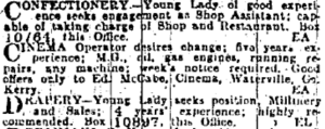 Among the Situations Wanted ads, the Waterville projectionist seeks new prospects; Irish Independent 1 Apr. 1916: 6.