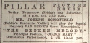 Musical attractions at the Pillar; Dublin Evening Mail 1 Jun. 1916: 2.