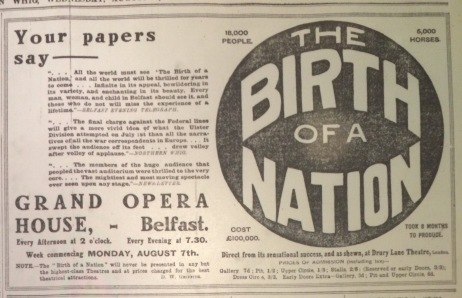 This ad quoted the overwhelmingly positive reviews in Belfast's papers; Northern Whig 9 Aug. 1916: 7.