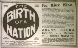 This film ad openly praised the Ku Klux Klan; Belfast News-Letter 3 Aug. 1916: 7.