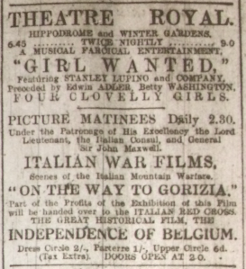 Dublin's Theatre Royal showing matinees of the official Italian war film On the Way to Gorizia; Dublin Evening Mail 6 Nov. 1916: 2.