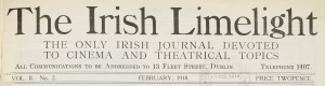 Masthead of the Irish Limelight, Feb. 1918. Courtesy of the National Library.